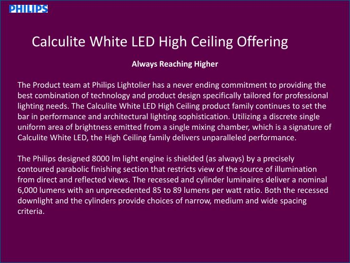 Calculite White LED High Ceiling Offering