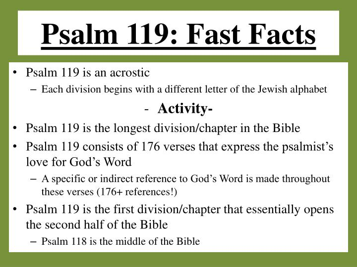 Psalm 119: Fast Facts
