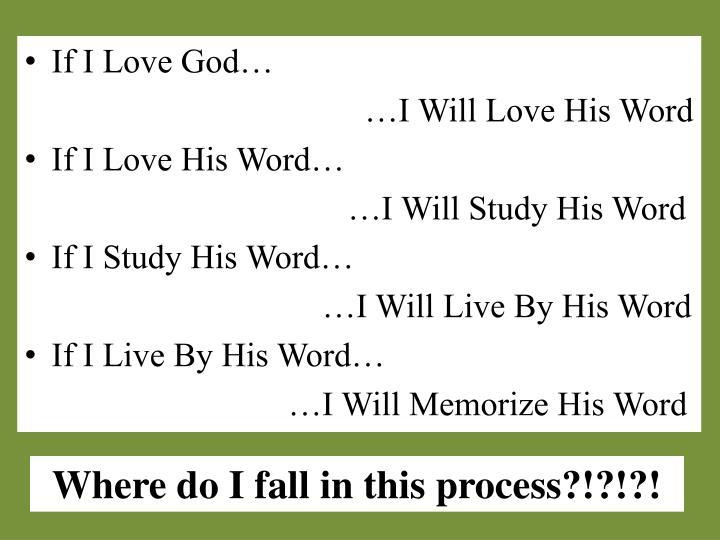 If I Love God…