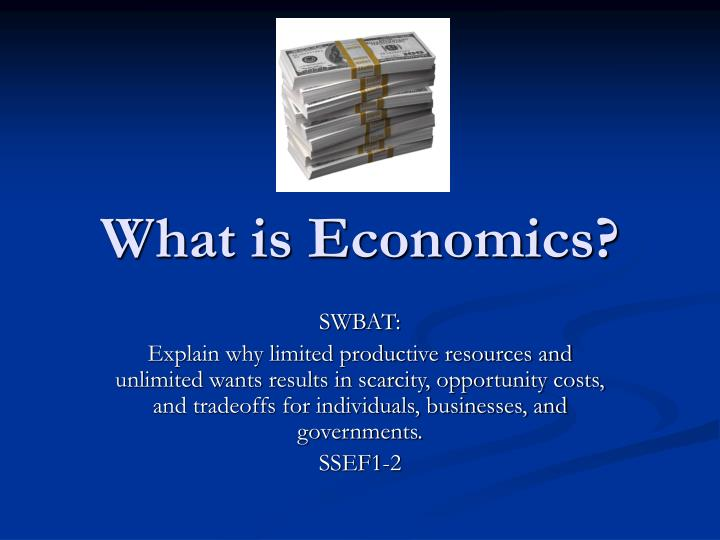what is economics Economics definition, (used with a singular verb) the science that deals with the production, distribution, and consumption of goods and services, or the material welfare of humankind.