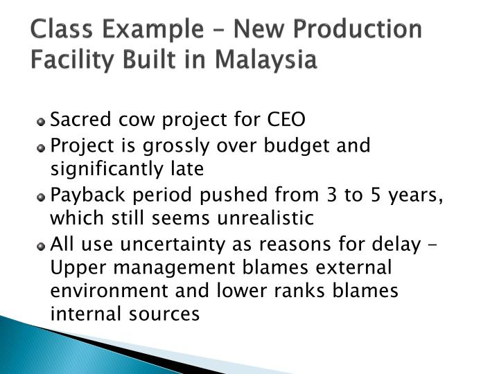Class Example – New Production Facility Built in Malaysia