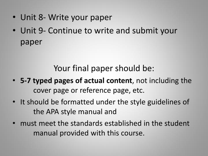 Unit 8- Write your paper