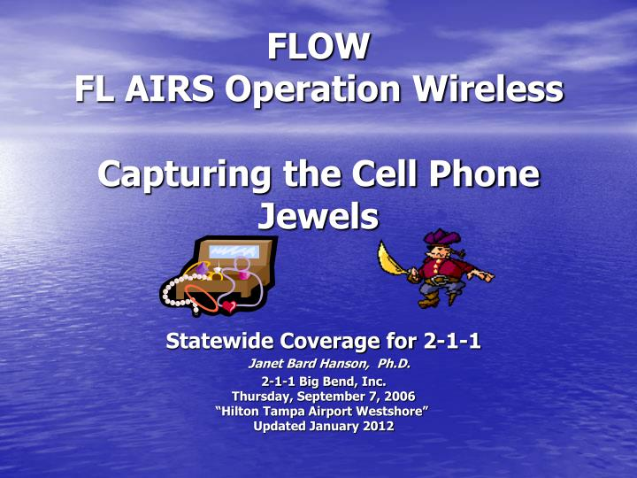 flow fl airs operation wireless capturing the cell phone jewels n.