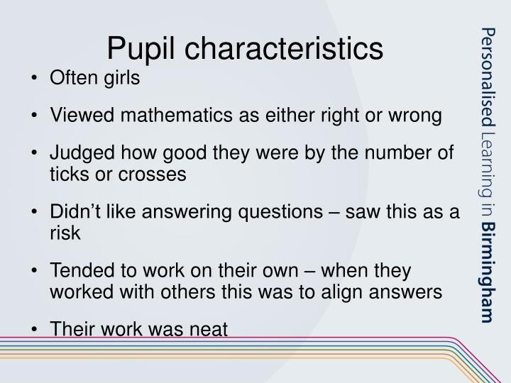 Pupil characteristics