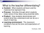what is the teacher differentiating