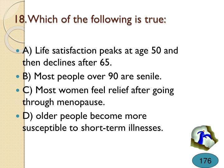 18. Which of the following is true: