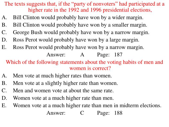 """The texts suggests that, if the """"party of nonvoters"""" had participated at a higher rate in the 1992 and 1996 presidential elections,"""