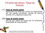 1 4 costo del dinero tasas de inter s