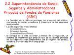 2 2 superintendencia de banca seguros y administradoras privadas de fondos de pensiones sbs