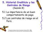 5 historial crediticio y las centrales de riesgo sesi n 8
