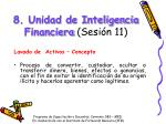 8 unidad de inteligencia financiera sesi n 11