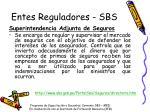 entes reguladores sbs1