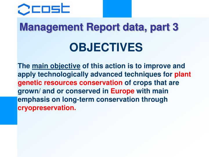 Management Report data, part 3