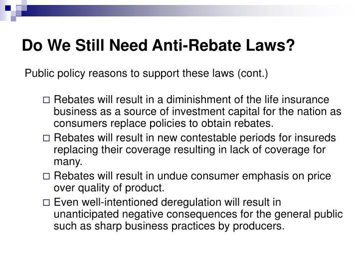Do We Still Need Anti-Rebate Laws?