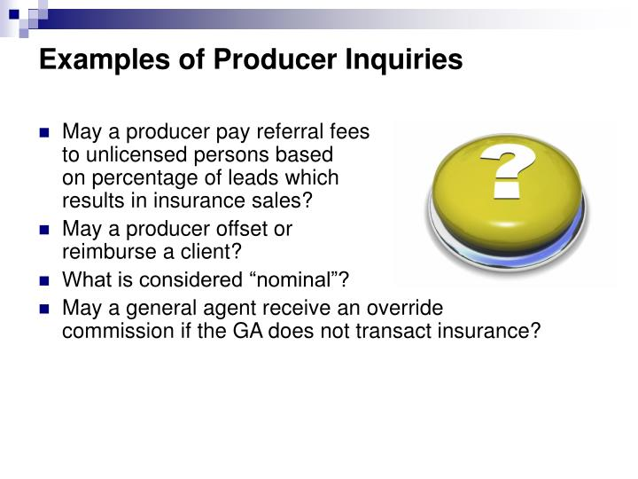 Examples of Producer Inquiries