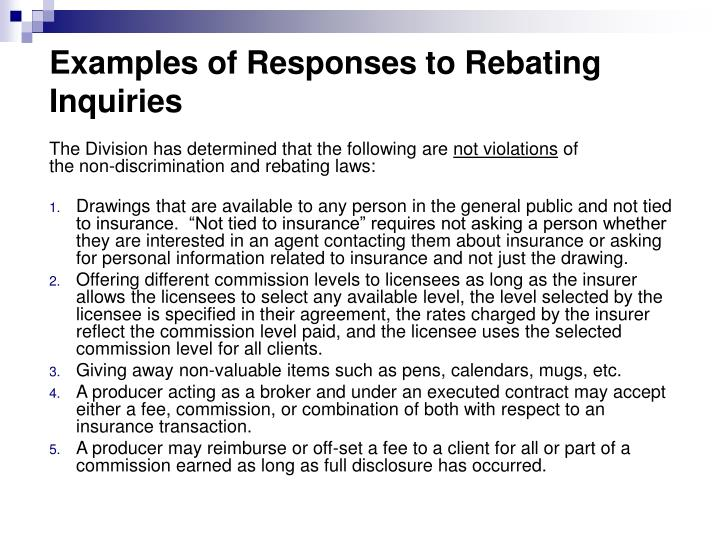 Examples of Responses to Rebating Inquiries