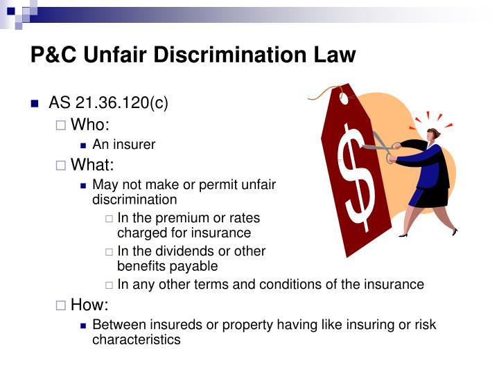 P&C Unfair Discrimination Law