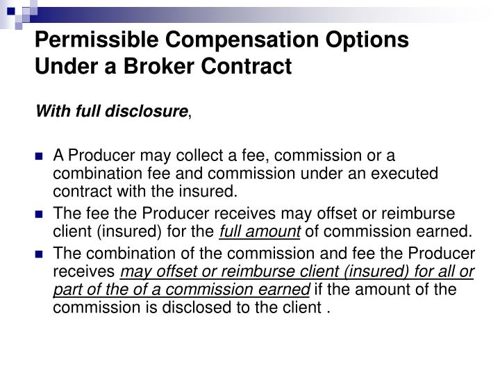 Permissible Compensation Options Under a Broker Contract