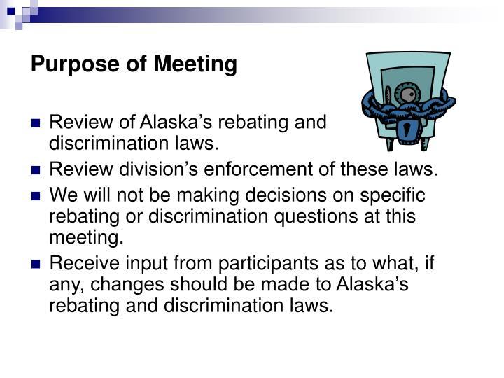 Purpose of meeting
