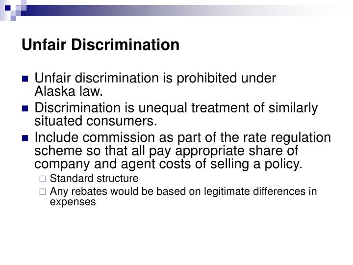 Unfair Discrimination