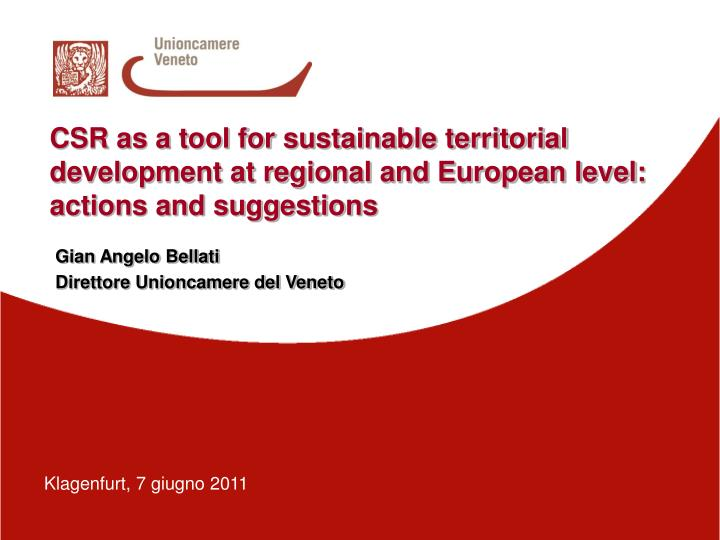 CSR as a tool for sustainable territorial development at regional and European level: actions and su...