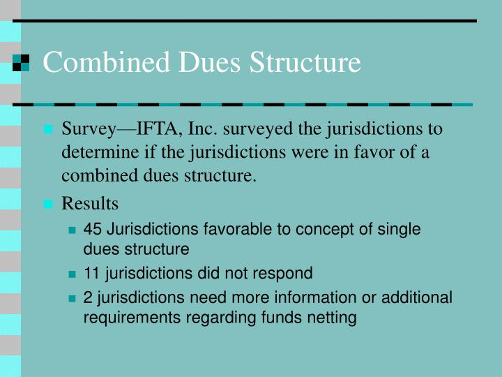 Combined dues structure1