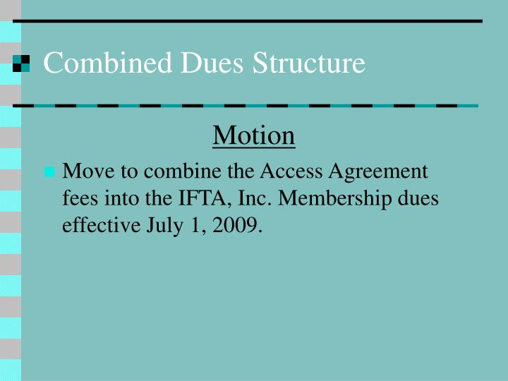Combined Dues Structure