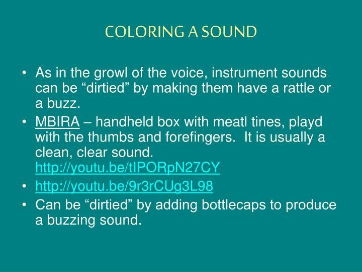 COLORING A SOUND
