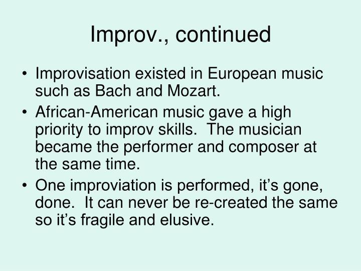 Improv., continued