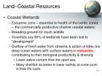 land coastal resources
