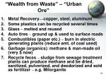 wealth from waste urban ore