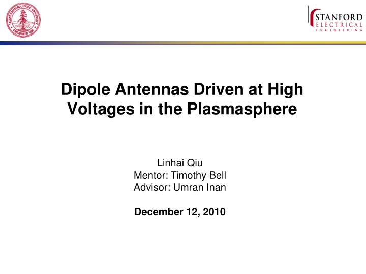 Dipole antennas driven at high voltages in the plasmasphere