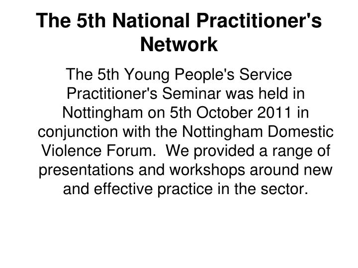 The 5th National Practitioner's Network