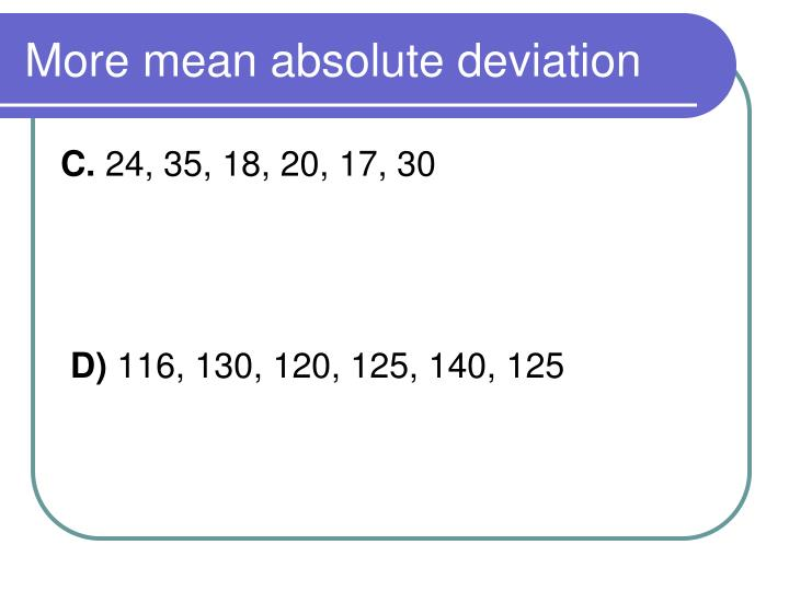 More mean absolute deviation