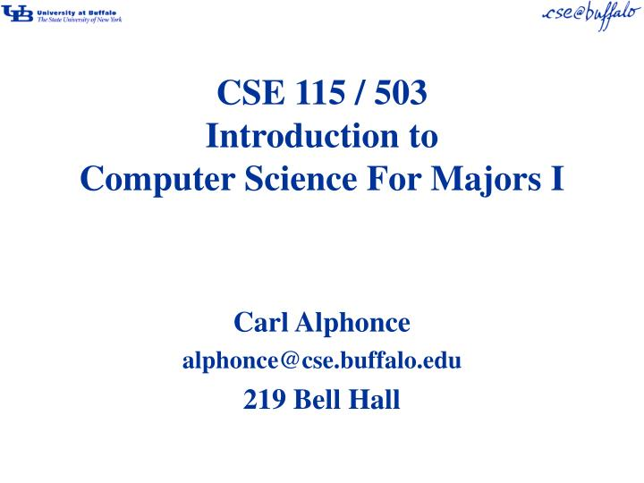 cse 115 503 introduction to computer science for majors i