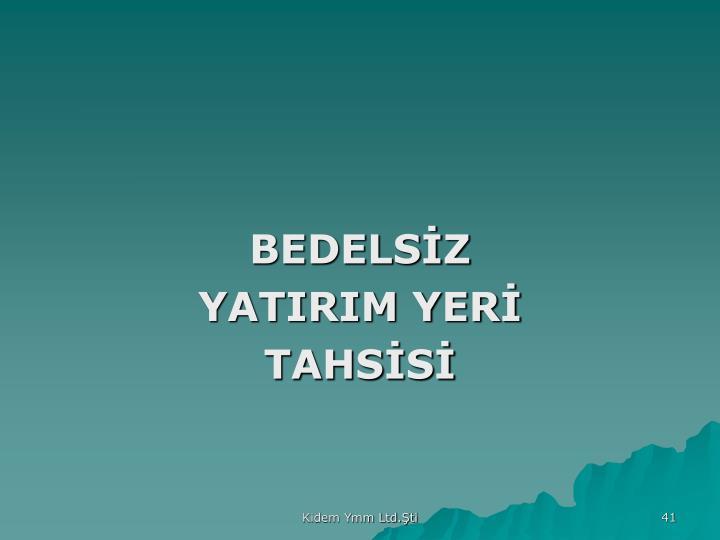 BEDELSİZ