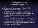 il fondo pensione ed il mercato finanziario