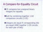 a compare for equality circuit