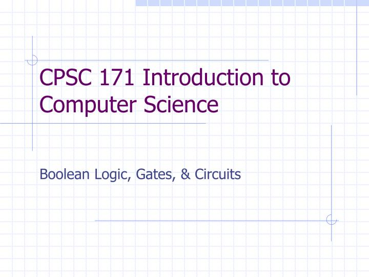 cpsc 171 introduction to computer science