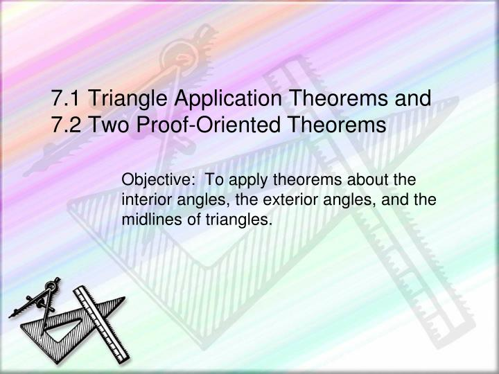 7 1 triangle application theorems and 7 2 two proof oriented theorems n.