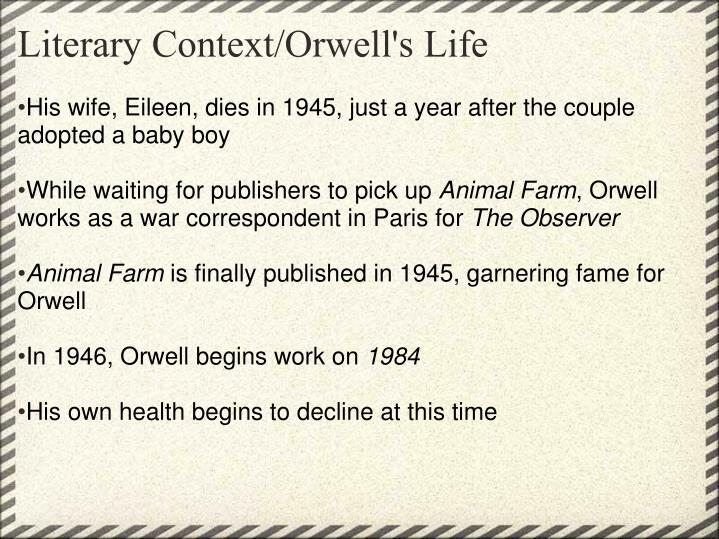 Literary context orwell s life
