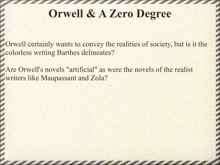 Orwell & A Zero Degree