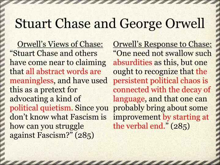 Stuart Chase and George Orwell