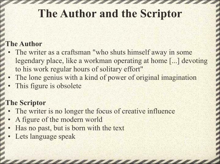 The Author and the Scriptor
