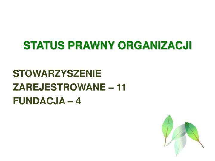STATUS PRAWNY ORGANIZACJI