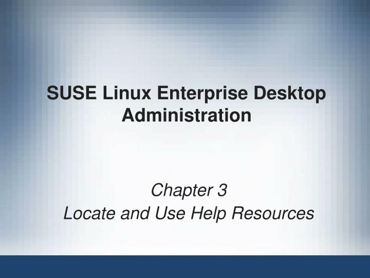 suse linux enterprise desktop administration n.