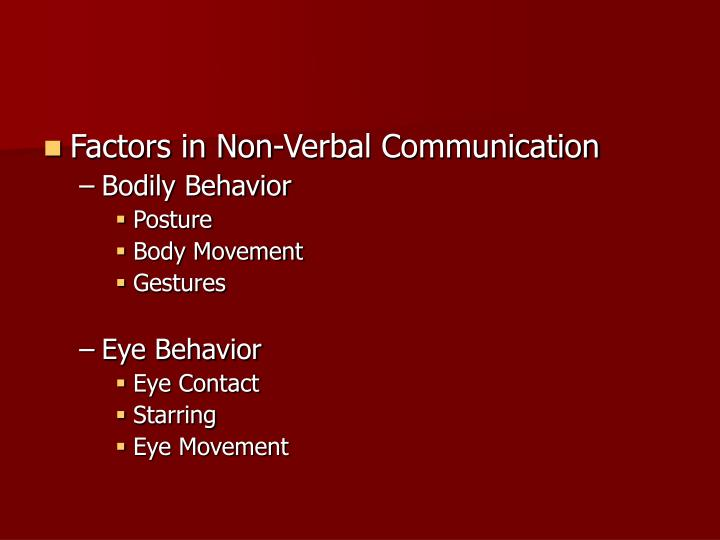 gender differences on verbal and non verbal Non-verbal gender and cultural differences women tend to be better at interpreting non-verbal messages than men, according to the website body language expert men are also less adept at sending subtle non-verbal messages.