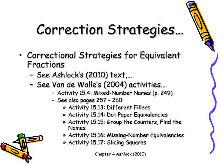 Correction Strategies…