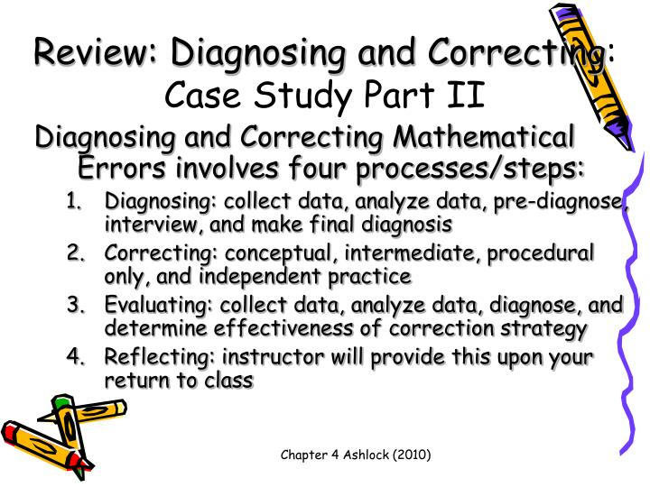 Review diagnosing and correcting case study part ii