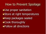 how to prevent spoilage
